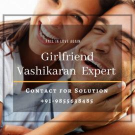 Best Girlfriend Vashikaran Expert Guru Ji Tantrik in Delhi