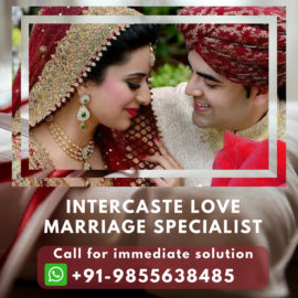Intercaste Love Marriage Problem Solution Specialist in India