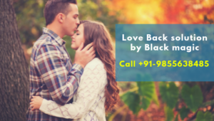 Love Back solution by Black magic