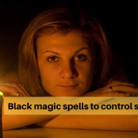 Black Magic Spells to Control Someone | +91-9855638485
