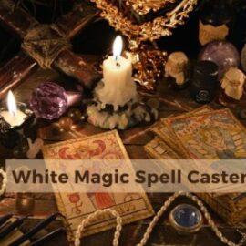 White Magic Spell Caster