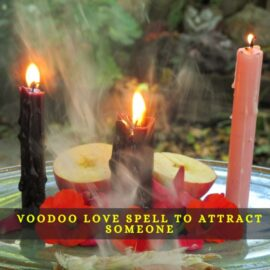 Voodoo Love Spell to Attract Someone in 2 hours +91-9855638485